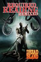 Required Reading Remixed Volume 1: Featuring Dredd Island (Paperback)