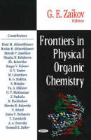 Frontiers in Physical Organic Chemistry (Hardback)