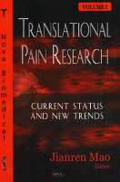 Translational Pain Research: Volume 1 - Current Status & New Trends (Hardback)