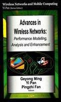 Advances in Wireless Networks: Performance Modelling, Analysis & Enhancement (Hardback)