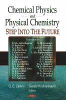 Chemical Physics & Physical Chemistry: Step into the Future (Hardback)