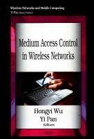 Medium Access Control in Wireless Networks (Hardback)