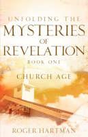 Unfolding The Mysteries Of Revelation (Paperback)