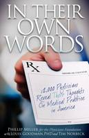 In Their Own Words: 12,000 Physicians Reveal Their Thoughts on Medical Practice in America (Paperback)