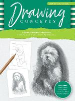 Step-by-Step Studio: Drawing Concepts: A complete guide to essential drawing techniques and fundamentals - Step-by-Step Studio (Paperback)