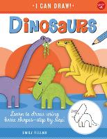 Dinosaurs: Volume 9: Learn to draw using basic shapes--step by step! - I Can Draw (Paperback)