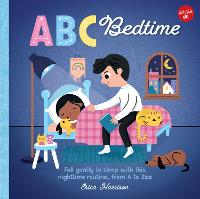 ABC for Me: ABC Bedtime: Fall gently to sleep with this nighttime routine, from A to Zzzz - ABC for Me 12 (Board book)