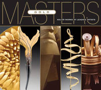 Gold: Major Works by Leading Artists - Masters (Paperback)
