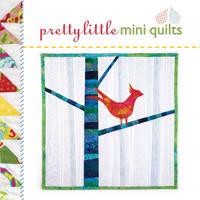Pretty Little Mini Quilts - Pretty Little Series (Hardback)