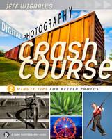 Jeff Wignall's Digital Photography Crash Course