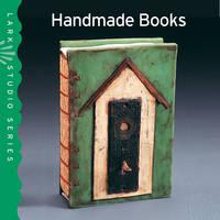 Handmade Books - Lark Studio Series (Paperback)
