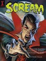 Scream: Draw Classic Vampires, Werewolves, Zombies, Monsters and More (Paperback)
