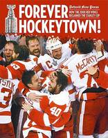 Forever Hockeytown!: How the 2008 Red Wings Reclaimed the Stanley Cup (Paperback)
