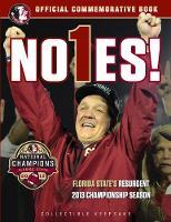 No1es!: Florida States Resurgent 2013 Championship Season (Paperback)