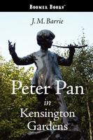 Peter Pan in Kensington Gardens (Paperback)