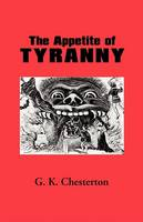 The Appetite of Tyranny (Paperback)