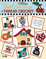 Little Things in Thread Crochet (Paperback)