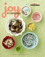 The Joy of Scrapbooking (Hardback)