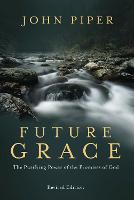 Future Grace: The Purifying Power of the Promises of God (Paperback)