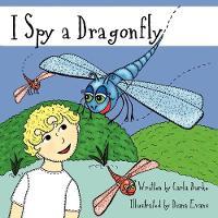 I Spy a Dragonfly (Paperback)