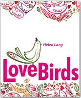 Love Birds: Quicknotes -- Greeting, Thank You & Invitation Cards in a Reuseable Flip-Top Box Decorated with Modern Illustrations - Quicknotes