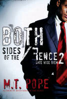 Both Sides Of The Fence 2: Gate Wide Open (Paperback)