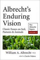 Albrecht's Enduring Vision: Vol. IV: The Albrecht Papers (Paperback)