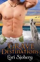 Grave Destinations (Paperback)