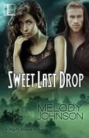 Sweet Last Drop (Paperback)