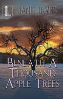 Beneath a Thousand Apple Trees (Paperback)