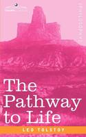 The Pathway to Life: Teaching Love and Wisdom (Paperback)