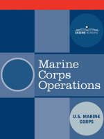 Marine Corps Operations (Paperback)