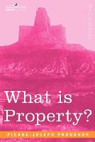 What Is Property? (Paperback)