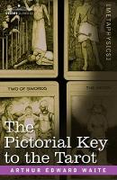 The Pictorial Key to the Tarot (Paperback)