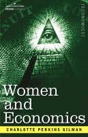 Women and Economics (Hardback)
