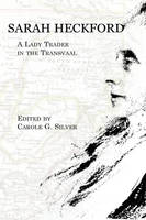 Sarah Heckford: A Lady Trader in the Transvaal - Writing Travel (Paperback)