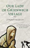 Our Lady of Greenwich Village: A Novel (Hardback)