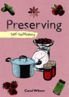 Preserving: Self-Sufficiency - The Self-Sufficiency Series (Hardback)