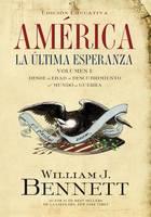 America: La ultima esperanza: Desde la edad de descubrimiento al mundo en guerra (Paperback)