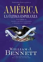 America: La ultima esperanza: Desde el mundo en guerra al triunfo de la libertad (Paperback)