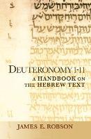Deuteronomy 1-11: A Handbook on the Hebrew Text (Paperback)