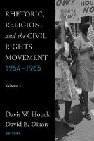 Rhetoric, Religion, and the Civil Rights Movement, 1954-1965: Volume 2 (Paperback)