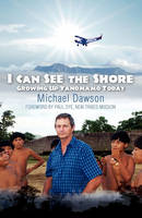 I Can See the Shore: Growing Up Yanomamo Today (Paperback)