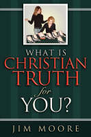 What is CHRISTIAN TRUTH for You? (Paperback)