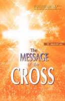 The Message of the Cross (Paperback)
