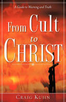 From Cult to Christ (Paperback)