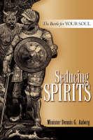 Seducing Spirits (Hardback)