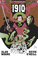 The League of Extraordinary Gentlemen: Century #1 1910 Volume 3 (Paperback)