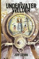 The Underwater Welder (Hardback)