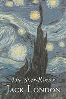 The Star-Rover by Jack London, Fiction, Action & Adventure (Hardback)